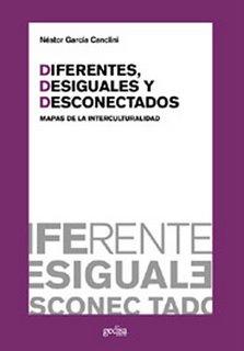 diferentes-desiguales-y-desconectados-de-garcia-canclini